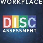 DISC Assessment for the Workplace